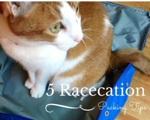 5 Racecation Packing Tips