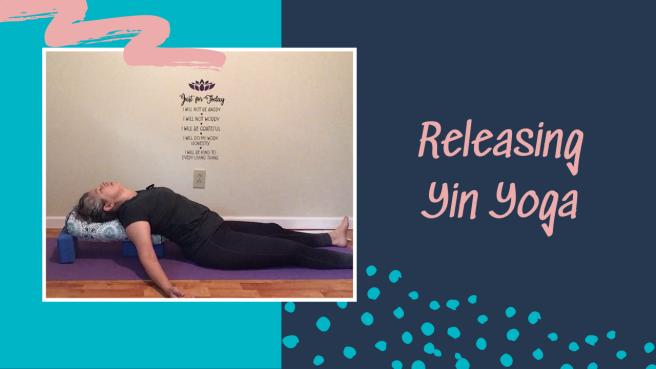 Releasing Yin Yoga