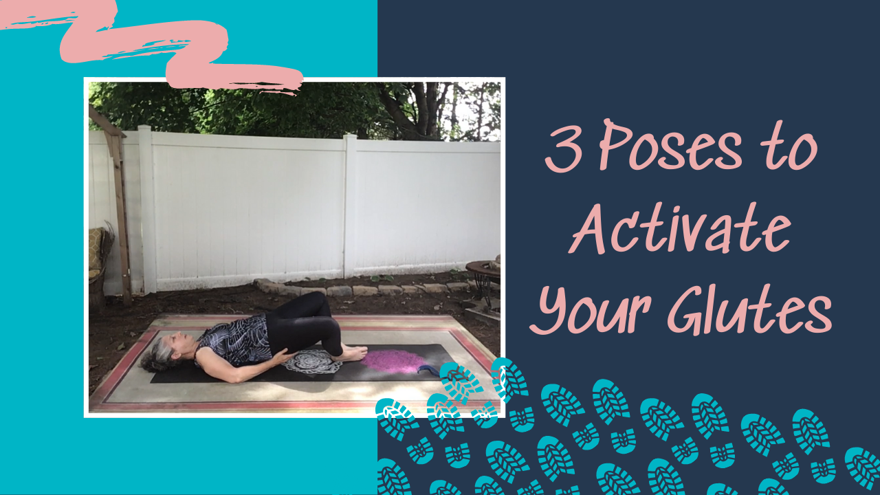 GWY 3 Poses for Glute Activation