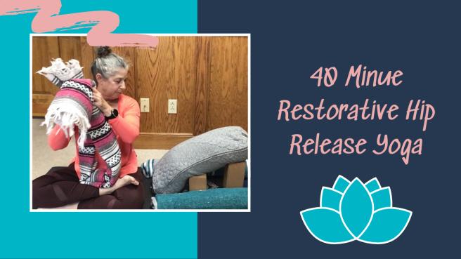 GWY Restorative Hip Release